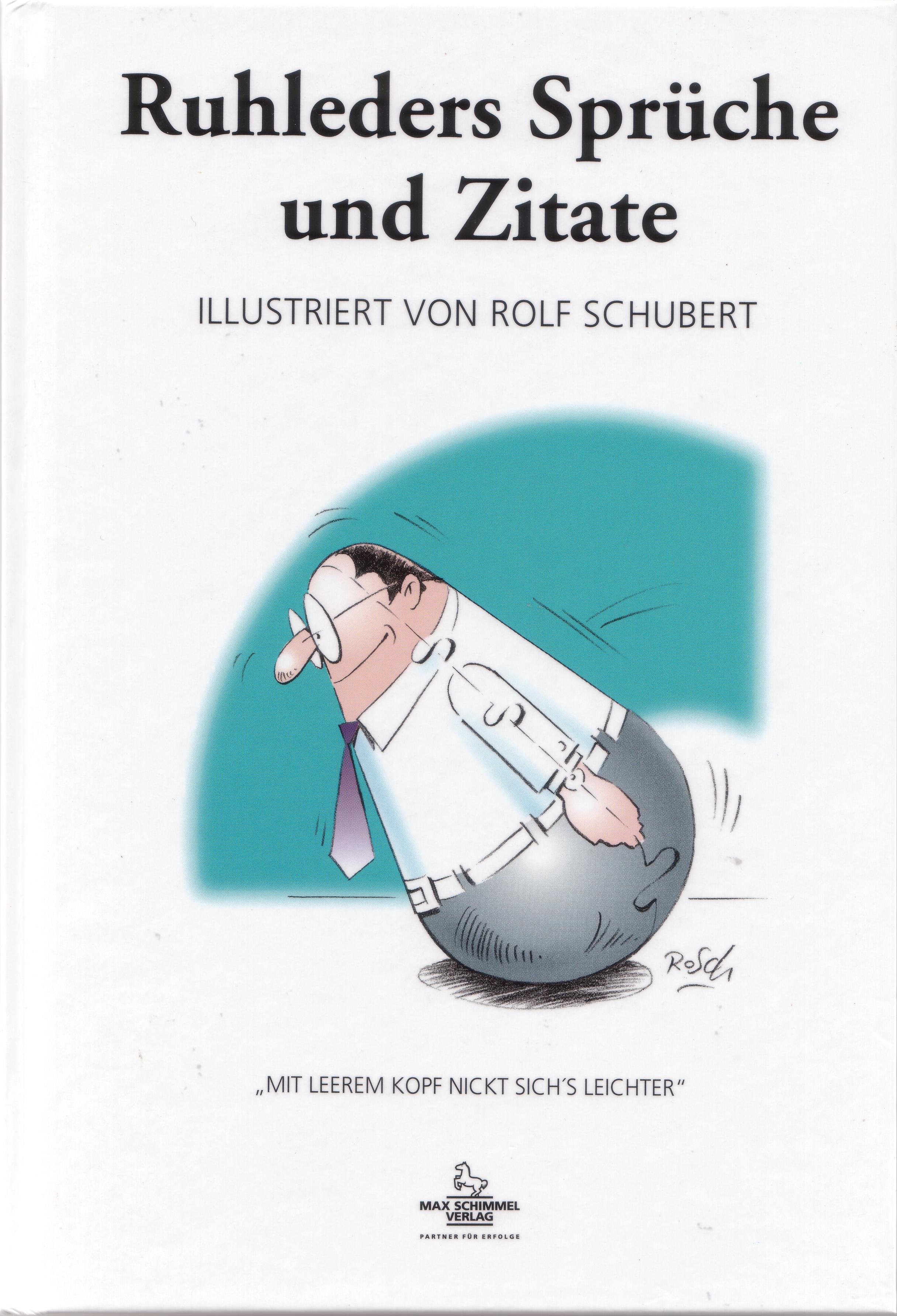 Test: Ruhleders Sprüche und Zitate | Management Institut Ruhleder